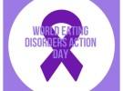 World Eatng Disorders Action Day 2020: V° Giornata Mondiale Disturbi Alimentari